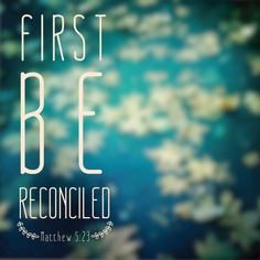reconcilled