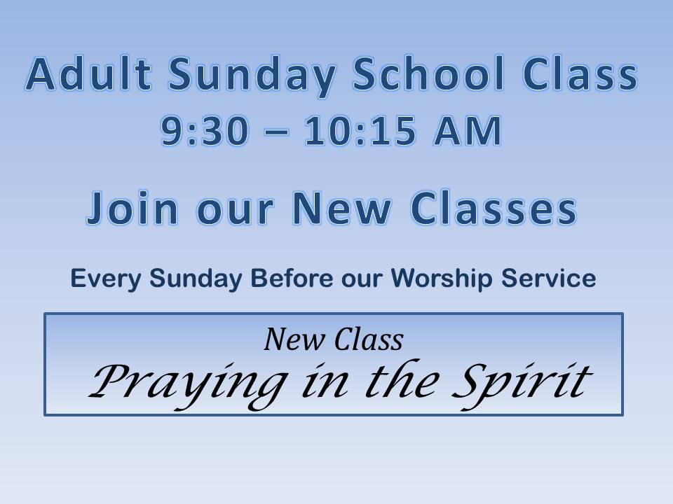 Adult Classes praying in the spirit